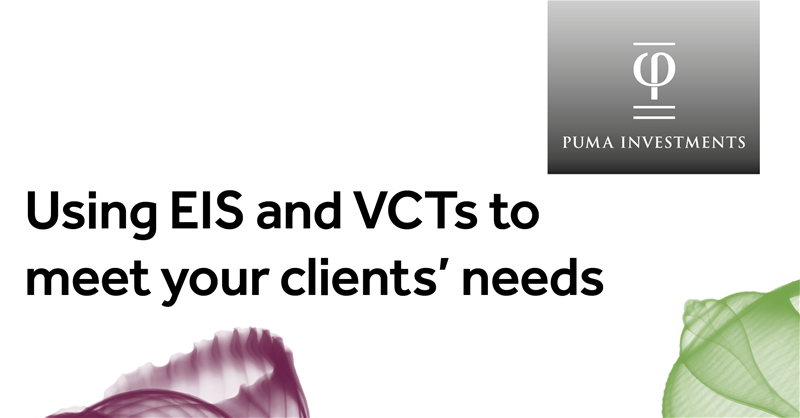 Using EIS and VCTs to meet your clients' needs